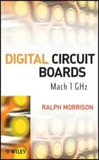 Digital Circuit Boards ebook by Ralph Morrison