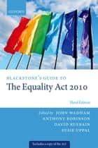 Blackstone's Guide to the Equality Act 2010 ebook by John Wadham, Anthony Robinson, David Ruebain,...