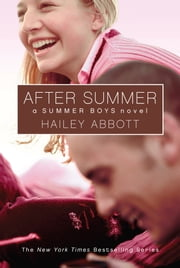 Summer Boys #3: After Summer ebook by Hailey Abbott