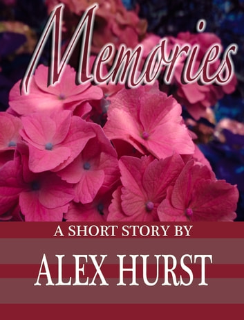 Memories ebook by Alex Hurst