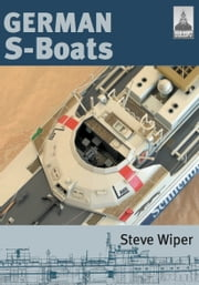German S-Boats ebook by Steve Wiper