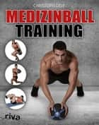Medizinball-Training ebook by Christoph Delp