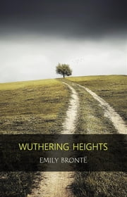 Wuthering Heights ebook by Emily Brontë