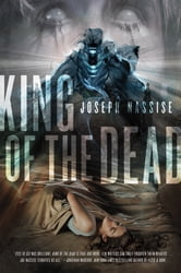 King of the Dead - A Jeremiah Hunt Supernatual Thriller ebook by Joseph Nassise