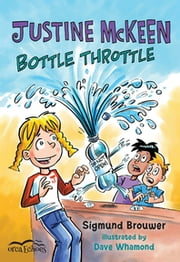 Justine Mckeen, Bottle Throttle ebook by Sigmund Brouwer,Dave Wharmond