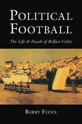 Political Football ebook by Barry Flynn