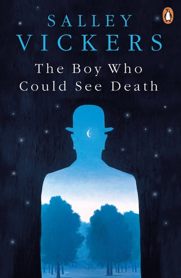 The Boy Who Could See Death ebook by Salley Vickers