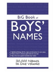 Big Book of Boys' Names: 20,000 Names in One Volume ebook by Ward John