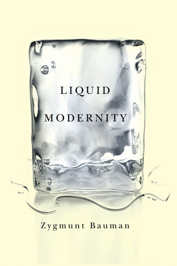 Liquid modernity ebook by zygmunt bauman 9780745657011 rakuten kobo liquid modernity ebook by zygmunt bauman fandeluxe