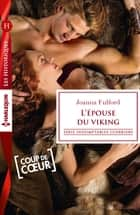 L'épouse du viking ebook by Joanna Fulford