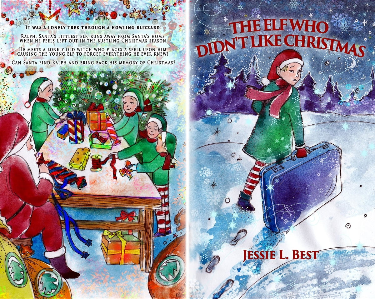 The Elf Who Didn\'t Like Christmas eBook by Jessie Best ...