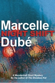 Night Shift ebook by Marcelle Dube