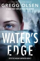 Water's Edge - A totally gripping crime thriller ebook by