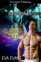 Claiming Their Lover ebook by Eva Evans