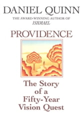 Providence ebook by Daniel Quinn
