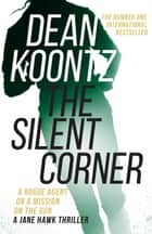 The Silent Corner ebook by