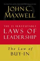 The Law of Buy-In ebook by John C. Maxwell