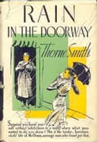 Rain in the Doorway ebook by Thorne Smith