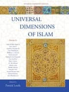 Universal Dimensions of Islam ebook by Patrick Laude