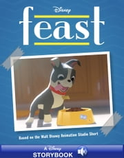 Feast - A Disney-Read Along ebook by Disney Book Group, Liz Marsham