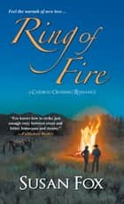 Ring of Fire ebook by Susan Fox
