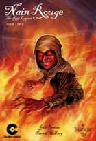 Nain Rouge: The Red Legend Vol.1 #1 ebook by Josef Bastian, Patrick McEvoy, Carl Winans