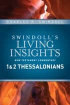 Insights on 1 & 2 Thessalonians ebook by Charles R. Swindoll