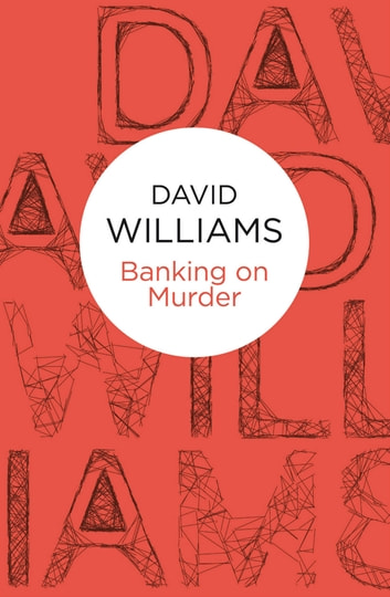 Banking on Murder ebook by David Williams