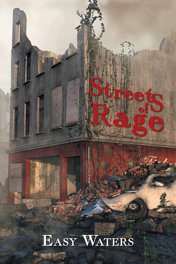 Streets of Rage ebook by Easy Waters
