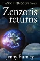 Zenzoris Returns ebook by Jenny Burnley