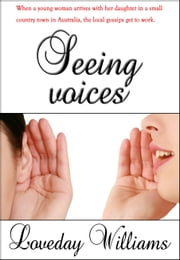 Seeing Voices ebook by Loveday Williams