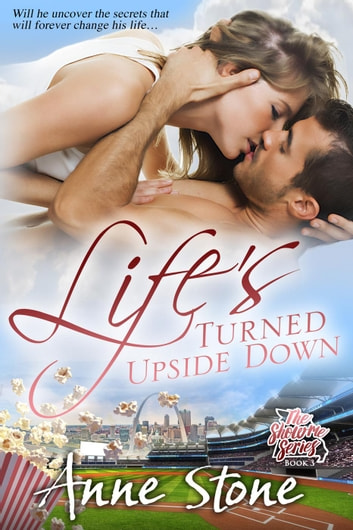 Life's Turned Upside Down - The Show Me Series, #3 ebook by Anne Stone