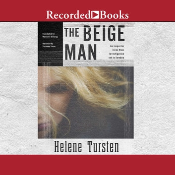 The Beige Man audiobook by Helene Tursten
