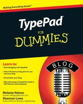 TypePad For Dummies ebook by Melanie Nelson,Shannon Lowe