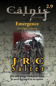 Chimera (The Calnis Chronicles #2.9) (The Calnis Chronicles of the Tarimain #1: Emergence)