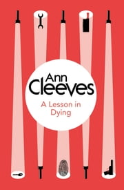 A Lesson in Dying (Inspector Ramsay 1) (Bello) ebook by Ann Cleeves