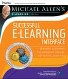 Michael Allen's Online Learning Library: Successful e-Learning Interface ebook by Michael W. Allen