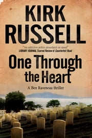 One Through the Heart - A detective mystery set in San Francisco ebook by Kirk Russell