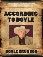 According to Doyle ebook by Doyle Brunson