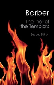 The Trial of the Templars ebook by Malcolm Barber