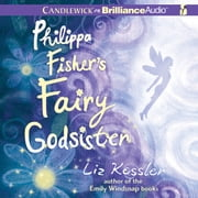 Philippa Fisher's Fairy Godsister audiobook by Liz Kessler