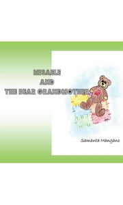 Misaele and the bear grandmother ebook by Samanta Mangano