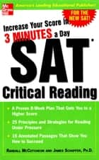 Increase Your Score in 3 Minutes a Day: SAT Critical Reading ebook by Randall McCutcheon,James Schaffer