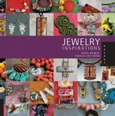 1,000 Jewelry Inspirations: Beads, Baubles, Dangles, and Chains - Beads, Baubles, Dangles, and Chains ebook by Sandra Salamony