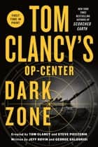 Tom Clancy's Op-Center: Dark Zone ebook by George Galdorisi, Jeff Rovin