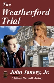 The Weatherford Trial ebook by John Janovy Jr.