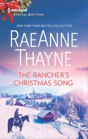 The Rancher's Christmas Song ebook by RaeAnne Thayne