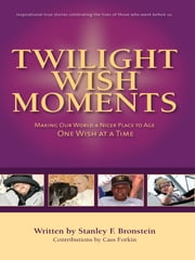 Twilight Wish Moments ebook by Stanley Bronstein