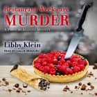 Restaurant Weeks Are Murder audiobook by