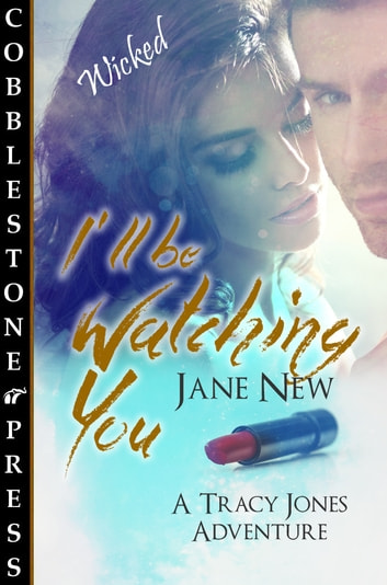 I'll be Watching You ebook by Jane New
